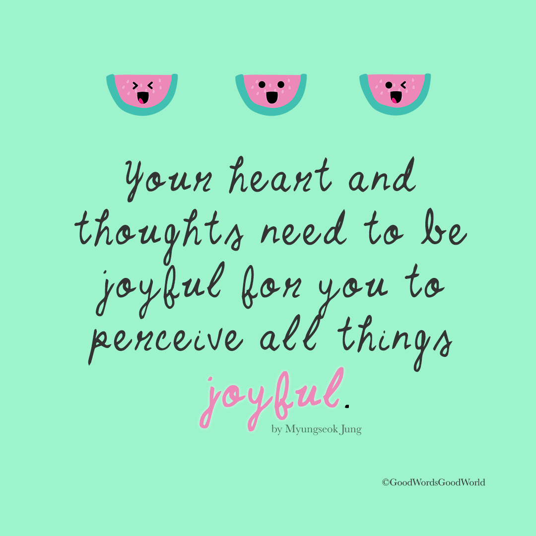 Joyful Hearts and Thoughts