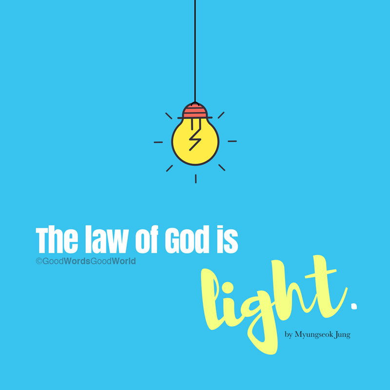 The Law of God is Light