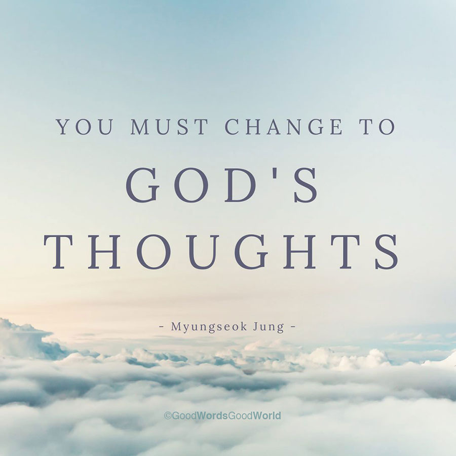 Changing to God's Thoughts
